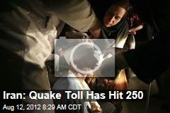 Iran: Quake Toll Has Hit 250