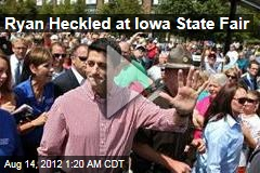 Ryan Heckled at Iowa State Fair