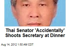 Thai Senator 'Accidentally' Shoots Secretary at Dinner