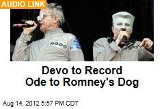 Devo to Record Ode to Romney's Dog