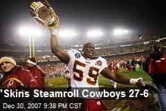 'Skins Steamroll Cowboys 27-6