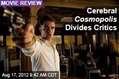 Cerebral Cosmopolis Divides Critics
