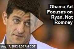 Obama Ad Focuses on Ryan, Not Romney
