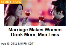 Marriage Makes Women Drink More, Men Less