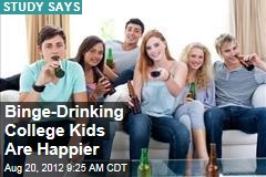 Binge-Drinking College Kids Are Happier