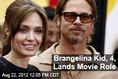 Brangelina Kid, 4, Lands Movie Role