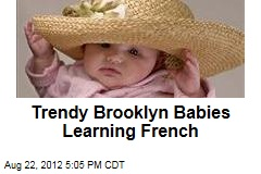 Trendy Brooklyn Babies Learning French