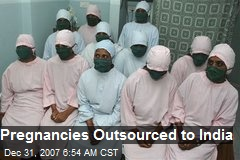 Pregnancies Outsourced to India