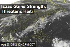 Isaac Gains Strength, Threatens Haiti
