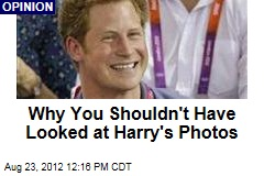 Why You Shouldn't Have Looked at Harry's Photos