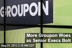 More Groupon Woes as Senior Execs Bolt