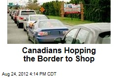 Canadians Hopping the Border to Shop