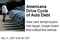 Americans Drive Cycle of Auto Debt