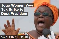 Togo Women Vow Sex Strike to Oust President