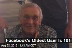 Facebook's Oldest User Is 101