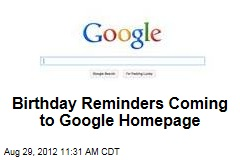 Birthday Reminders Coming to Google Homepage