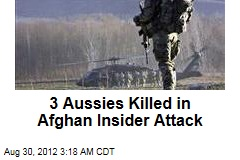 3 Aussies Killed in Afghan Insider Attack