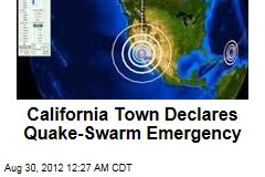Calif. Town Declares Quake Swarm Emergency