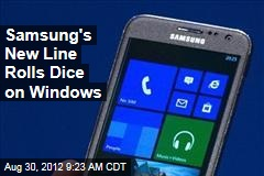 Samsung's New Line Rolls Dice on Windows
