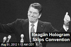 Reagan Hologram Skips Convention