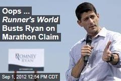 Oops ... Runner's World Busts Ryan on Marathon Claim