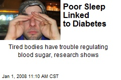 Poor Sleep Linked to Diabetes