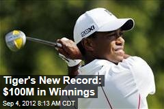 Tiger's New Record: $100M in Winnings