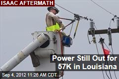 Power Still Out for 57K in Louisiana