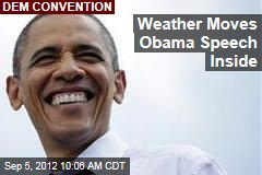 Weather Moves Obama Speech Inside