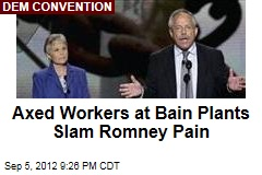Axed Workers at Bain Plants Slam Romney Pain