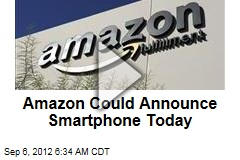Amazon Could Announce Smartphone Today