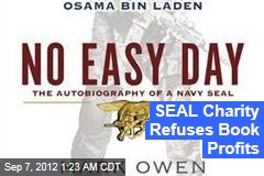 SEAL Charity Refuses Book Profits