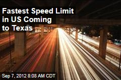 Fastest Speed Limit in US Coming to Texas