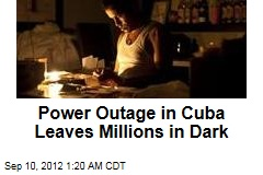 Power Outage in Cuba Leaves Millions in Dark