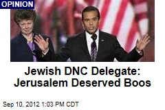 Jewish DNC Delegate: Jerusalem Deserved Boos