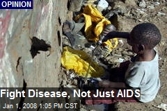 Fight Disease, Not Just AIDS