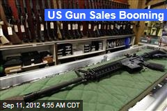 US Gun Sales Booming