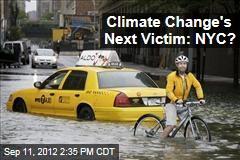 Climate Change's Next Victim: NYC?