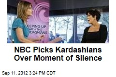 NBC Picks Kardashians Over Moment of Silence