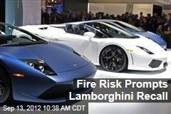 Fire Risk Prompts Lamborghini Recall