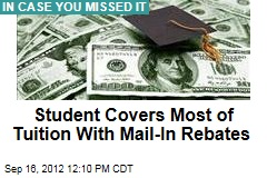 Student Covers Most of Tuition With Mail-In Rebates