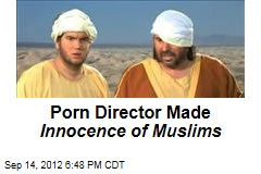 Innocence of Muslims Made by Porno Director