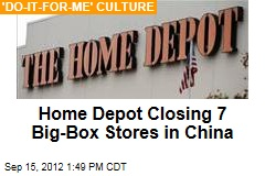 Home Depot Closes 7 Big-Box Stores in China