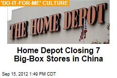 Home Depot Closes 7 Big-Box Stores in China