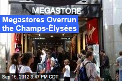Megastores Overrun the Champs-Élysées