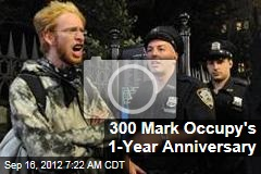300 Mark Occupy's 1-Year Anniversary