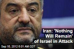 Iran: 'Nothing Will Remain' of Israel in Attack