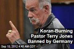 Pastor Terry Jones Banned by Germany