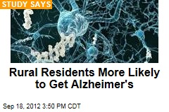 Rural Residents More Likely to Get Alzheimer's