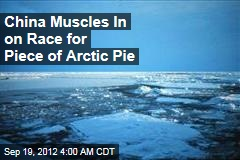 China Muscles In on Race for Piece of Arctic Pie